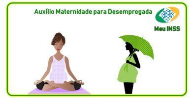 como requerer o auxílio maternidade para desempregada